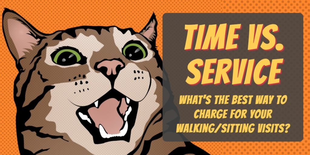 charge by time or service pet business