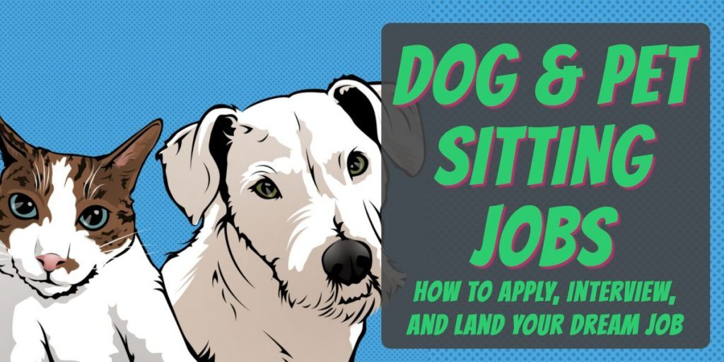 dog sitting jobs, pet sitting jobs